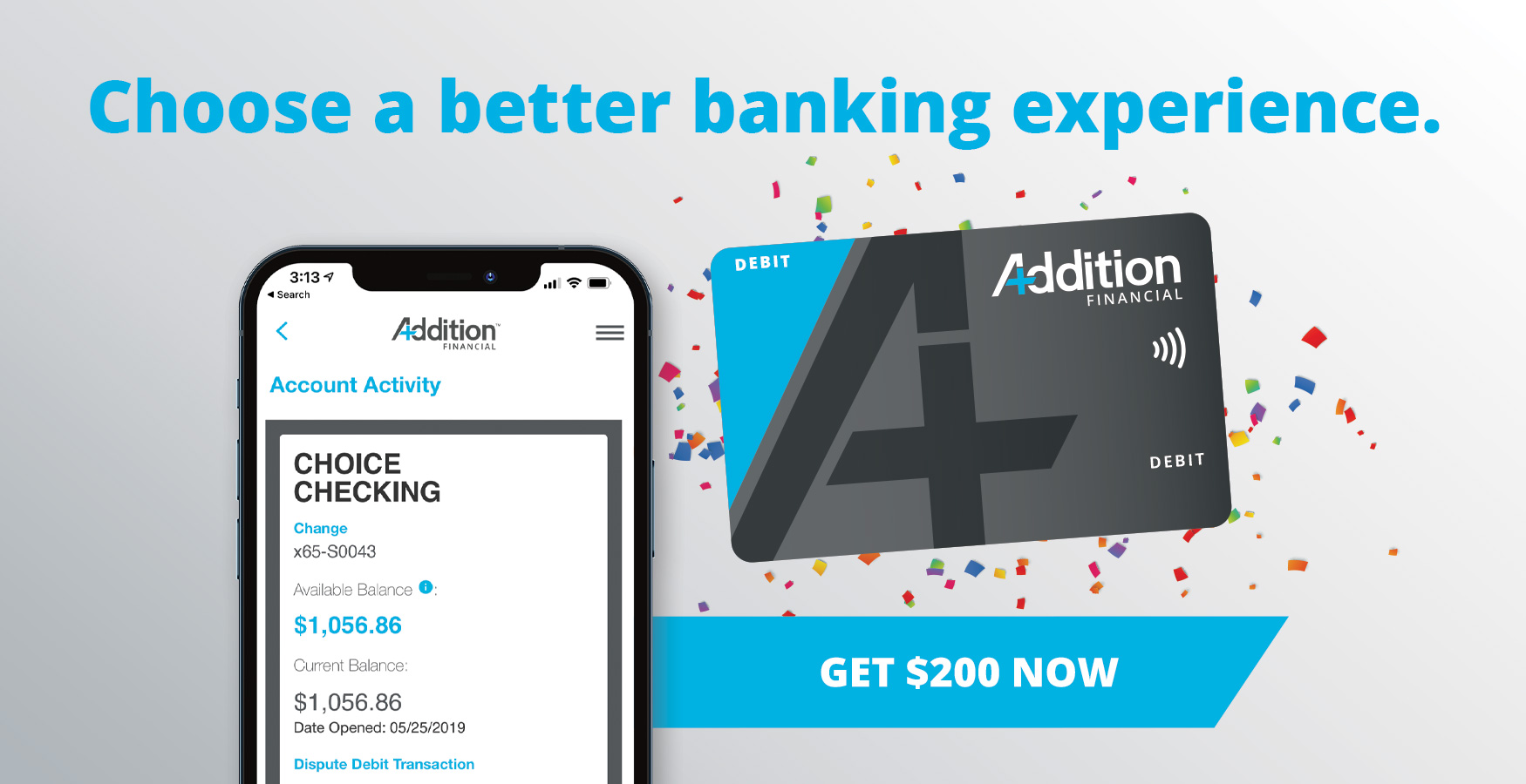 Choose a better banking experience and get $200!